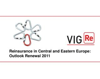 Reinsurance in Central and Eastern Europe: Outlook Renewal 2011