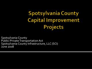 Spotsylvania County  Capital Improvement Projects