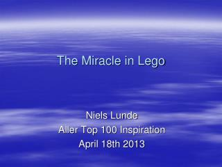 The  Miracle  in Lego