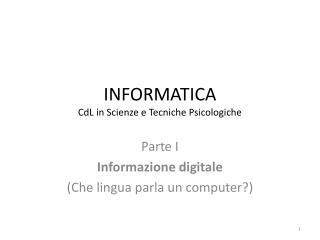 INFORMATICA CdL in Scienze e Tecniche Psicologiche