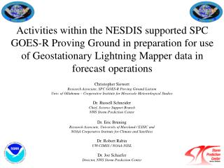 Activities within the NESDIS supported SPC GOES-R Proving Ground in preparation for use of Geostationary Lightning Mappe