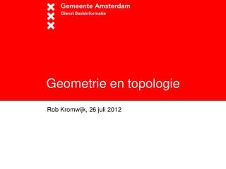 Geometrie en topologie