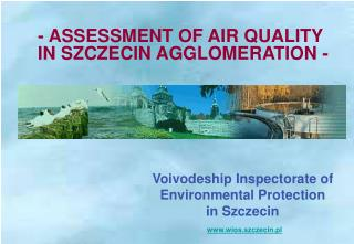 Voivodeship Inspectorate of Environmental Protection  in Szczecin wios.szczecin.pl