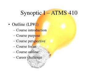 Synoptic I   ATMS 410