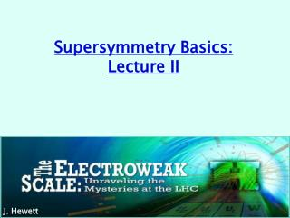 Supersymmetry Basics: Lecture II