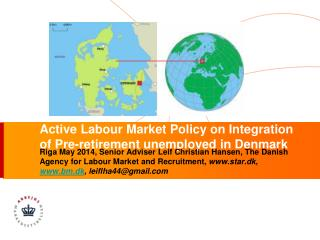 Active Labour Market Policy on Integration of Pre-retirement unemployed in Denmark