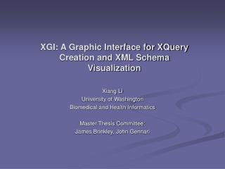XGI: A Graphic Interface for XQuery Creation and XML Schema Visualization