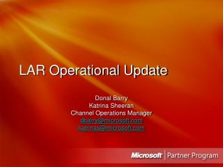LAR Operational Update