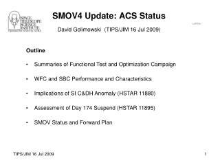 SMOV4 Update: ACS Status
