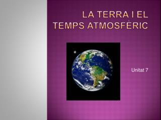 La Terra i el temps atmosfèric