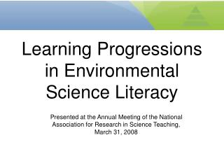 Learning Progressions in Environmental Science Literacy