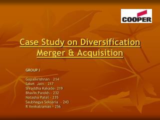 Case Study on Diversification Merger & Acquisition