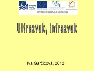 Iva Gar?icov�, 2012