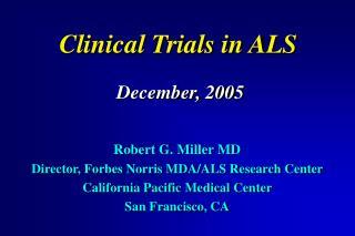 Clinical Trials in ALS