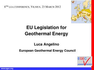 EU Legislation for  Geothermal Energy