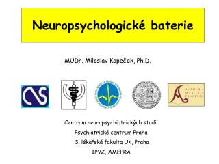 Neuropsychologick� baterie