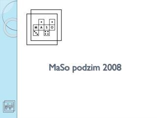 MaSo  podzim  200 8