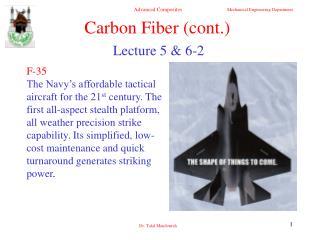 Carbon Fiber (cont.)
