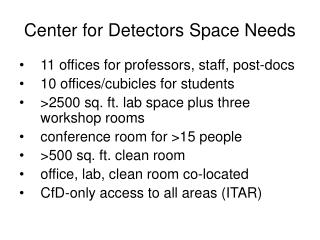 Center for Detectors Space Needs