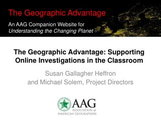 The Geographic Advantage: Supporting Online Investigations in the Classroom