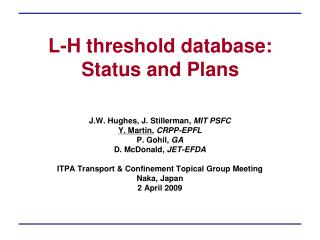 L-H threshold database: Status and Plans