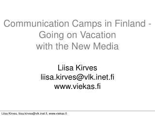 Liisa Kirves, liisa.kirves@vlket.fi, viekas.fi