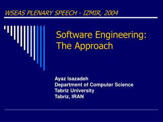 Software Engineering:    The Approach