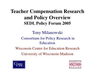Teacher Compensation Research and Policy Overview SEDL Policy Forum 2005