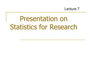 Presentation on Statistics for Research