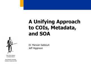 A Unifying Approach to COIs, Metadata, and SOA