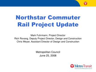 Northstar Commuter  Rail Project Update