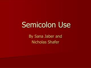 Semicolon Use