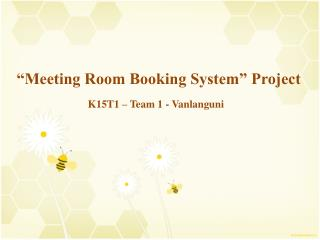 """Meeting Room Booking System"" Project"