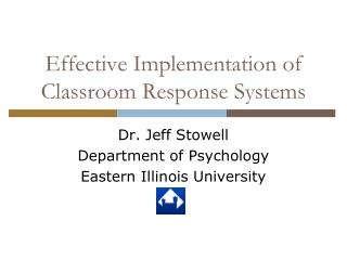 Effective Implementation of Classroom Response Systems