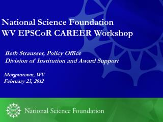 National Science Foundation  WV EPSCoR CAREER Workshop