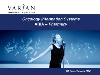 Oncology Information Systems ARIA  – Pharmacy