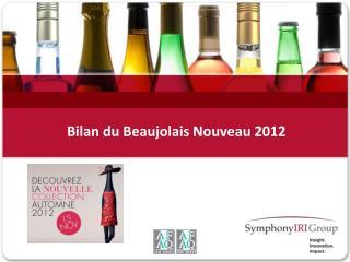 Bilan du Beaujolais Nouveau 2012