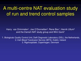 A multi-centre NAT evaluation study  of run and trend control samples