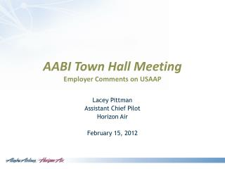 AABI Town Hall Meeting Employer Comments on USAAP