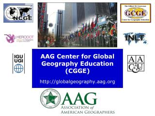 AAG Center for Global Geography Education (CGGE) globalgeography.aag