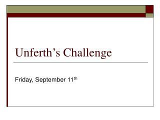 Unferth s Challenge