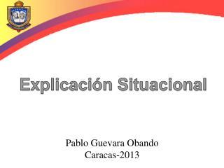 Pablo Guevara Obando Caracas-2013