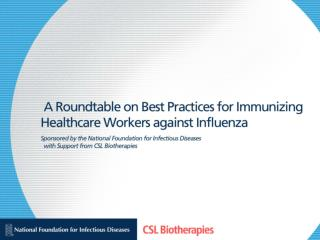 Influenza Vaccination of Healthcare Workers: Beliefs and Barriers  Gina T. Mootrey  DO, MPH Centers for Disease Control
