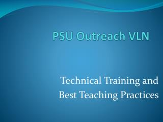 PSU Outreach VLN