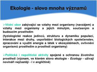 Ekologie - slovo mnoha významů