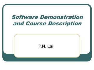 Software Demonstration and Course Description