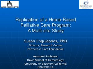 Replication of a Home-Based  Palliative Care Program:  A Multi-site Study