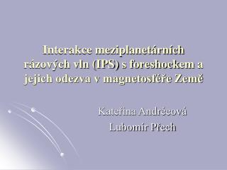 Kateřina Andréeová Lubomír Přech