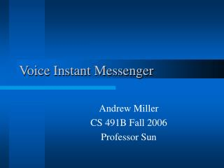 Voice Instant Messenger