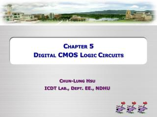 C HAPTER  5 D IGITAL  CMOS L OGIC  C IRCUITS